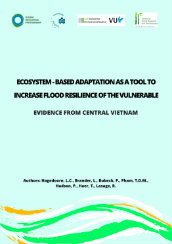 Ecosystem-based adaptation to increase flood resilience of vulnerable people - Evidence from central Vietnam