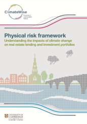 Physical risk framework: understanding the impact of climate change on real estate lending and investment portfolios